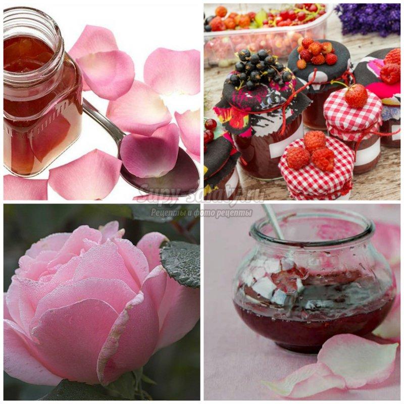 Варенье из розы. Лучшие варианты заготовки